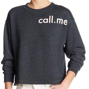 """Ten Sixty Sherman """"Call Me"""" Sweatshirt"""
